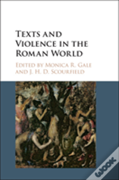 Texts And Violence In The Roman World
