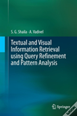 Wook.pt - Textual And Visual Information Retrieval Using Query Refinement And Pattern Analysis