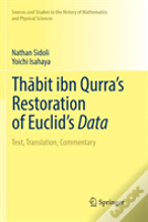 Thabit Ibn Qurra'S Restoration Of Euclid'S Data