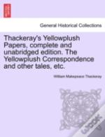Thackeray'S Yellowplush Papers, Complete