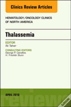 Wook.pt - Thalassemia, An Issue Of Hematology/Oncology Clinics Of North America