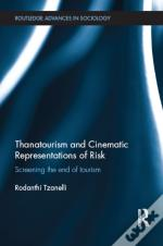 Thanatourism And Cinematic Representations Of Risk