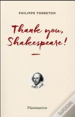 Thank You Shakespeare !