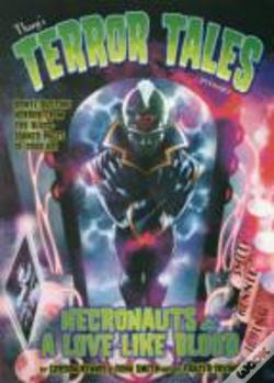Wook.pt - Tharg'S Terror Tales Presents: Necronauts And Love Like Blood