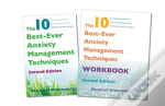 The 10 Best-Ever Anxiety Management Techniques, 2nd Edition Two-Book Set
