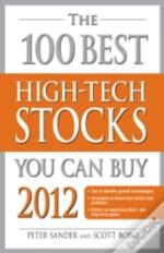 The 100 Best High-Tech Stocks You Can Buy