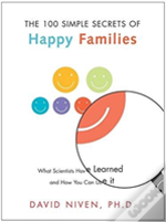 The 100 Simple Secrets Of Happy Families