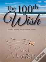 The 100th Wish