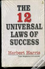 The 12 Universal Laws Of Success