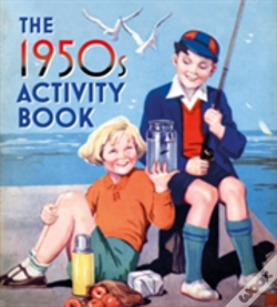 Wook.pt - The 1950s Childhood Activity Book