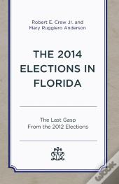 The 2014 Elections In Florida