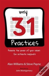 The 31 Practices: Release The Power Of Your Values Superhero