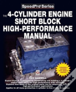 The 4-Cylinder Engine Short Block High-Performance Manual