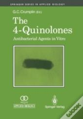 The 4-Quinolones: Anti Bacterial Agents In Vitro