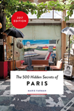 Wook.pt - The 500 Hidden Secrets of Paris