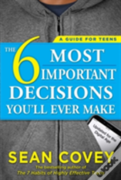 The 6 Most Important Decisions You'Ll Ever Make