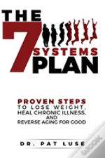 The 7 Systems Plan