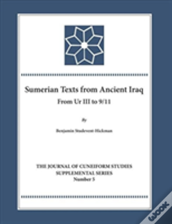 Wook.pt - The '9/11 Texts' From Ancient Iraq Dating To The Ur Iii Period