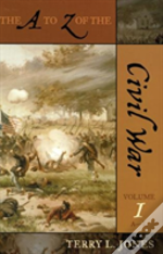 The A To Z Of The Civil War