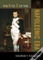 The A To Z Of The Napoleonic Era