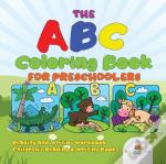 The Abc Coloring Book For Preschoolers - Reading And Writing Workbook | Children'S Reading & Writing Books