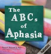 The Abcs Of Aphasia
