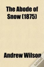 The Abode Of Snow (1875)