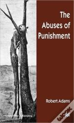 The Abuses Of Punishment