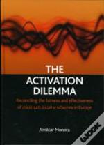 The Activation Dilemma