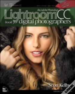 Wook.pt - The Adobe Photoshop Lightroom Cc Book For Digital Photographers