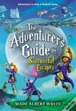 Wook.pt - The Adventurer'S Guide To Successful Escapes