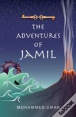 The Adventures Of Jamil