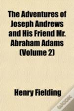 The Adventures Of Joseph Andrews And His