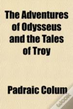 The Adventures Of Odysseus And The Tales