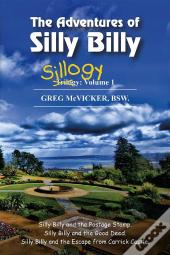 The Adventures Of Silly Billy: Sillogy