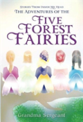 The Adventures Of The Five Forest Fairies