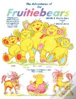 The Adventures Of The Fruitiebears