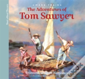 The Adventures Of Tom Sawyer: A Young Child'S Introduction To The Classics