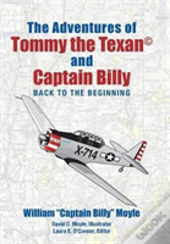 The Adventures Of Tommy The Texan(C) And Captain Billy