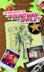 The Adventures Of Wound Man And Shirley