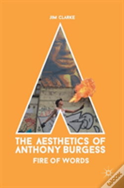 Wook.pt - The Aesthetics Of Anthony Burgess