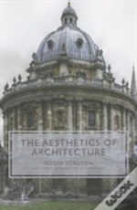 The Aesthetics Of Architecture (New In Paperback)