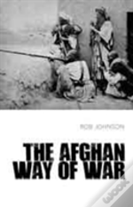 The Afghan Way Of War