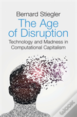 The Age Of Disruption