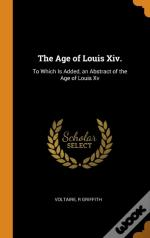 The Age Of Louis Xiv.