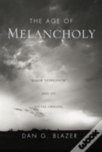 The Age Of Melancholy