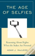 The Age Of Selfies