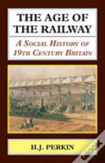 The Age Of The Railway