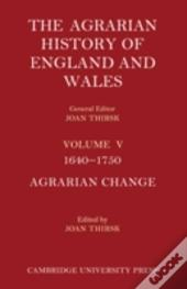 The Agrarian History Of England And Wales 2 Part Set: Volume 5, 1640-1750