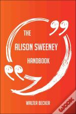 The Alison Sweeney Handbook - Everything You Need To Know About Alison Sweeney
